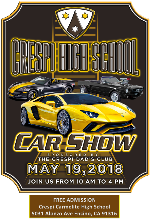 Crespi High School Car Show; May 19, 2018; 10am-4pm; Free Admission